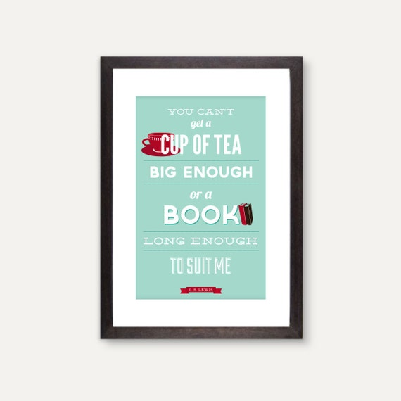 Book and Tea Lovers CS Lewis Quote, turquoise and red typographic print