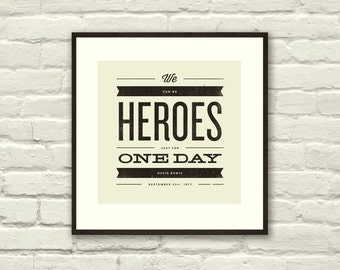 DAVID BOWIE Inspired, Heroes Lyric Poster - 8 x 8 Typography Art Print, Modern Poster, Retro Home, Vintage, Rock Music