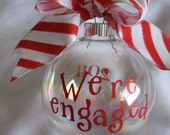 We're engaged Christmas ornament