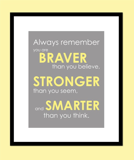 """Baby Shower Gift - Yellow and Gray Nursery You Are Braver Than You Believe - Stronger Than You Seem Print - Winnie the Pooh Quote - 8""""x10"""""""