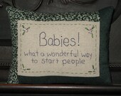 Babies - What a Wonderful Way to Start People