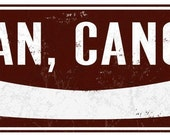 I Can, Canoe - Vintage Camping Sign