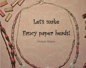 Let's make fancy paper beads tutorial DIY how to