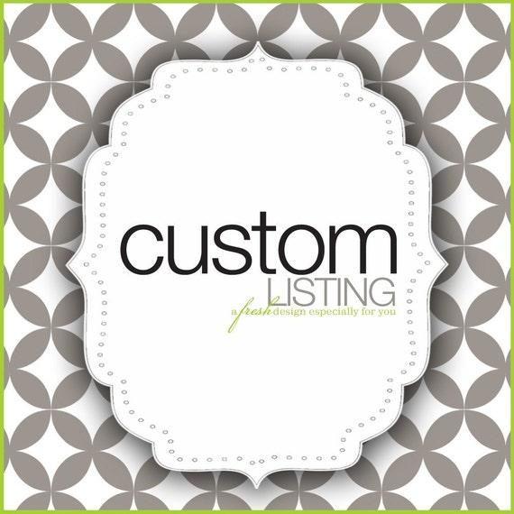 custom listing for:  E. Kalista