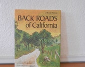 Back Roads Of California, Road Trip Travel Guide