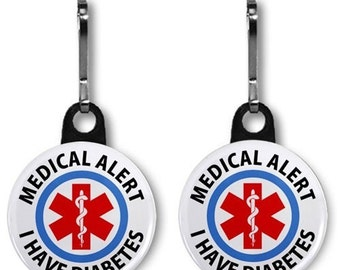 I HAVE DIABETES Medical Alert 2-Pack Zipper Pull Charms (Choose Size and Backing Color)