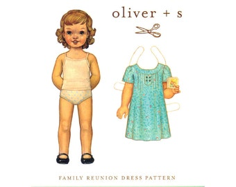 Oliver and S Girls Sewing Patterns - FAMILY REUNION Dress Pattern, Sizes 6 mos - 4 years