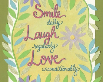 "Smile, Laugh & Love Feel-Good Message Print of the Original Cut Paper Illustration - 8""x10"" Fine Art Print on Watercolor Paper"