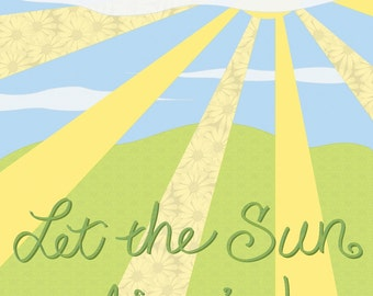 "Let the Sun Shine In Sunshine and Blue Sky Filled Print - 8""x10"" Fine Art Print on Watercolor Paper"