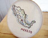 Mexico Embroidery Hoop Wall Art. Mexico Map Art. Valentines Day. Wedding Gift. Honeymoon. Anniversary Gift. Graduation Gift. Cinco de mayo.