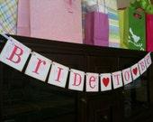 BRIDE TO BE Sign | Wedding Banner | Bridal Shower Banner | Bridal Shower Decor | Bachelorette Party Banner | Bride Sign | Custom Colors