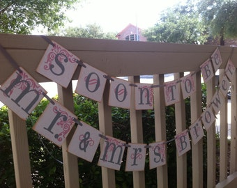 Soon To Be Mr. & Mrs. With Your Last Name Custom Garland Wedding Banner /Photo Prop / Customize To Your Wedding Colors/ Bridal Shower