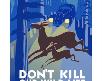 """WPA Poster Print - Dont Kill Our Wildlife - 11""""x14"""" or 16""""x20"""""""