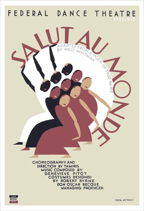 Art Deco - Dance wall art - 13x19 -Salut Au Monde - WPA Poster Print - Modern Dance