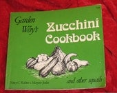 Vintage Zucchini Cookbook and other squash  by Garden Ways.  Written by Nancy C. Ralston and Marynor Jordan.