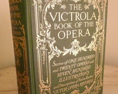 Vintage Book, The Victrola Book of the Opera