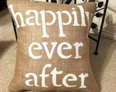 Happily Ever After Pillow Cover, Wedding Gift, Happily Ever After Pillow Slip, Wedding Pillow, Bridal Shower Gift, Bridal Gift, Throw Pillow