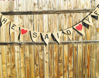 SHE SAID YES Burlap Banner, Bridal Shower Banner, Engagement Banner, Save the Date Banner, Bridal Shower Decoration, Couples photo prop