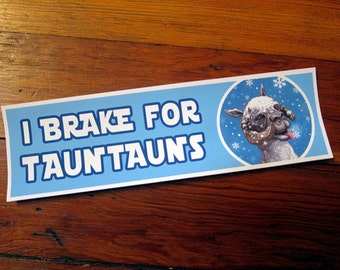 Star Wars I BRAKE for TAUNTAUNS Bumper Sticker