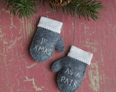 First Christmas As A Pair, Felt Mini Mittens, CHOOSE YOUR COLOR, Ornament, Wedding