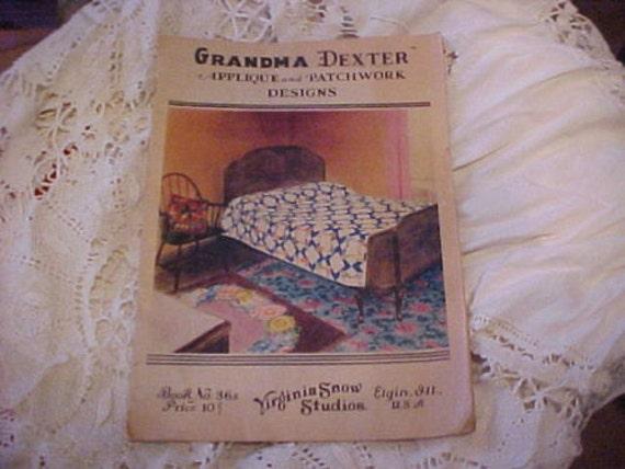 Grandma Dexter Applique and Patchwork Designs, Booklet 36A, Original