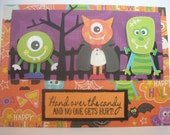 Hand Over the Candy cute Monsters Handmade Halloween card