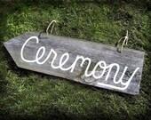 CUSTOMIZED Barn Wood Ceremony Sign