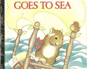 Theodore Mouse Goes to Sea, a Little Golden Book, 1983