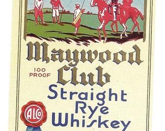 Maywood Club Whiskey Quart Vintage Label 1930's