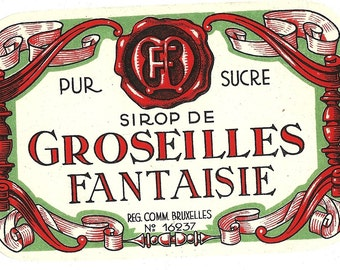Syrup of Red Currants (Sirop de Groseilles) Fantaisie Vintage Label, 1930s