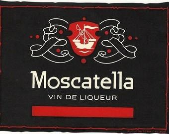 Moscatella vin de Liqueur Vintage Label, 1940s