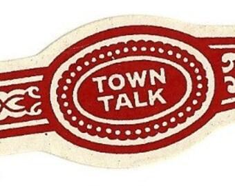 Town Talk Vintage Cigar Band, 1920s