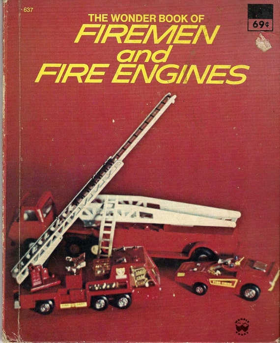 The Wonder Book of Firemen and Fire Engines, 1977