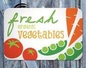 Fresh Organic Vegetables Aluminum Garden Sign: white