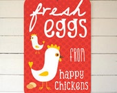 """Fresh Eggs From Happy Chickens Coop Sign 12"""" x 18"""" - Red"""