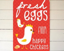 "Fresh Eggs From Happy Chickens Coop Sign 12"" x 18"" - Red"