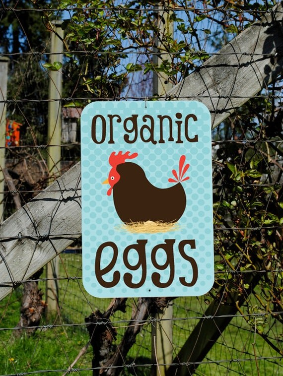 Organic Eggs Aluminum Outdoor Sign