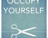 "8x10 ""Occupy Yourself"" Scissors Print"
