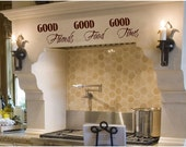 Good Friends- Good Food- Good Times-   Vinyl decal-Vinyl Lettering wall words graphics Home decor itswritteninvinyl