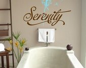Serenity with dandelion- Bathroom-Vinyl Lettering wall words graphics Home decor itswritteninvinyl