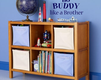 There's no buddy like a brother-Vinyl Lettering wall words  quotes graphics Home decor itswritteninvinyl