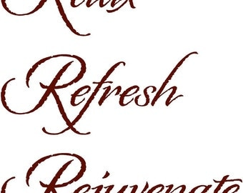 Relax Refresh Rejuvenate- Vinyl Lettering wall words graphics  decals  Art Home decor itswritteninvinyl