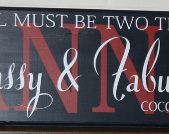 A girl must be two things - Custom Personalized Wood Sign- Vinyl Lettering wall words graphics Home decor itswritteninvinyl