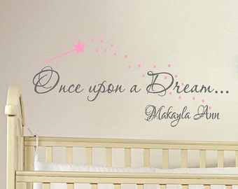 Once upon a Dream... Personalized - childrens nursery  -  Vinyl Lettering wall words graphics  decals  Art Home decor itswritteninvinyl