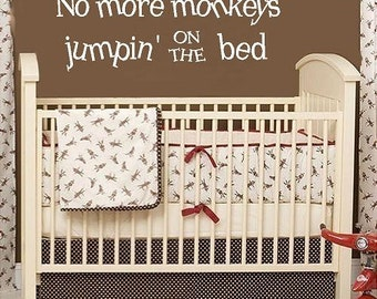 No more monkeys jumpin on the bed- children  Vinyl Lettering wall words graphics  decals  Art Home decor itswritteninvinyl