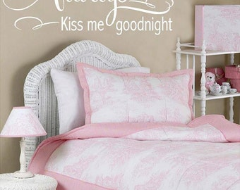 Always kiss me goodnight - LARGE Vinyl Lettering wall words graphics Home decor itswritteninvinyl