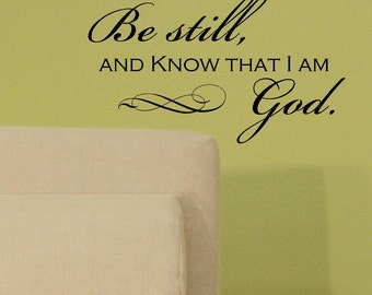 Be still and  know that I am God-faith-Vinyl Lettering wall words graphics Home decor itswritteninvinyl
