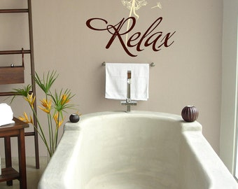 Relax with dandelion- Bathroom-Vinyl Lettering wall words graphics Home decor itswritteninvinyl