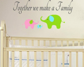 Together we make a Family- childrens nursery  -  Vinyl Lettering  decal wall words graphics  decals  Art Home decor itswritteninvinyl