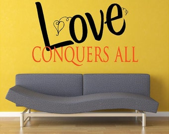 Love conquers all- Vinyl Lettering wall words design decal  bedroom sign graphics Home decor itswritteninvinyl